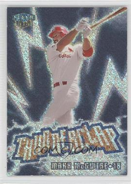 1999 Fleer Ultra Thunderclap #11 TC - Mark McGwire