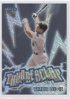 1999 Fleer Ultra Thunderclap #13 TC - Travis Lee