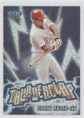 1999 Fleer Ultra Thunderclap #15 TC - Scott Rolen