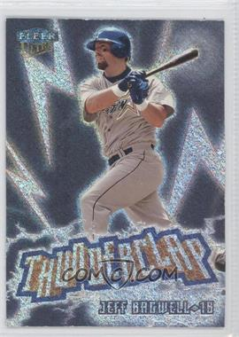 1999 Fleer Ultra Thunderclap #8 TC - Jeff Bagwell