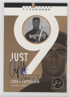 1999 Just Minors - Just 9 - Autographs [Autographed] #COPA - Corey Patterson /100