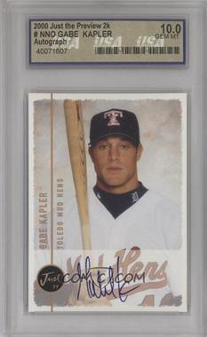 1999 Just Minors Autographs #GAKA - Gabe Kapler [ENCASED]