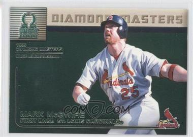 1999 Pacific Omega - Diamond Masters #26 - Mark McGwire