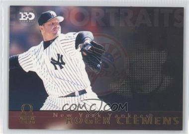 1999 Pacific Omega EO Portraits #11 - Roger Clemens