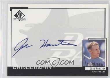 1999 SP Top Prospects Chirography #JH - Josh Hamilton