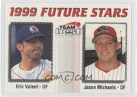 Eric Valent, Jason Michaels /900