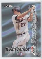 Ryan Minor, Ryan Bradley