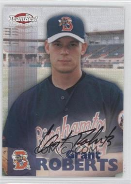 1999 Team Best Autographs #GRRO - Grant Roberts