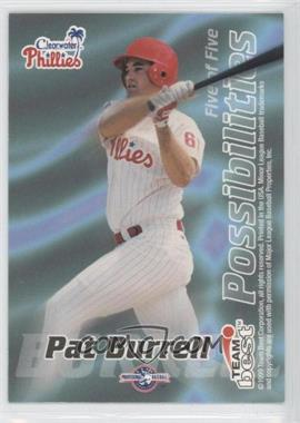1999 Team Best Possibilities #5 - Pat Burrell (Promo)