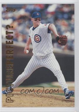 1999 Topps - Picture Perfect? #P2 - Kerry Wood