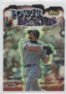 1999 Topps - Power Brokers - Refractor #PB8 - Jeff Bagwell