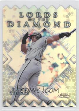 1999 Topps Chrome - Lords of the Diamond - Refractor #LD4 - Frank Thomas
