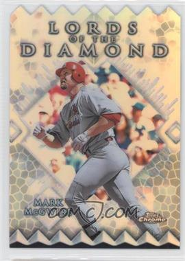 1999 Topps Chrome - Lords of the Diamond - Refractor #LD5 - Mark McGwire