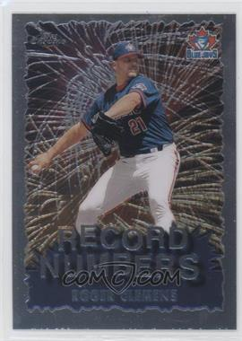 1999 Topps Chrome - Record Numbers #RN8 - Roger Clemens