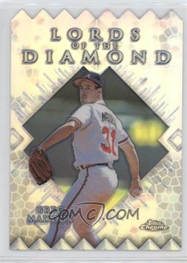 1999 Topps Chrome Lords of the Diamond Refractor #LD15 - Greg Maddux