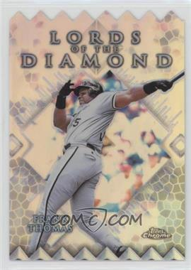 1999 Topps Chrome Lords of the Diamond Refractor #LD4 - Frank Thomas
