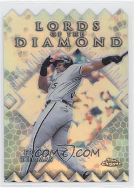 1999 Topps Chrome Lords of the Diamond Refractor #LD4 - Frank Thomas