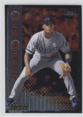 1999 Topps Chrome New Breed #NB15 - Adrian Beltre