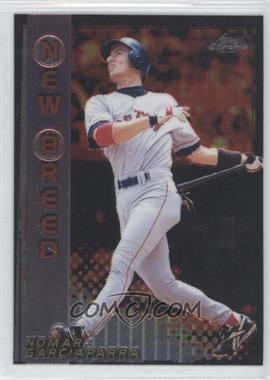 1999 Topps Chrome New Breed #NB4 - Nomar Garciaparra