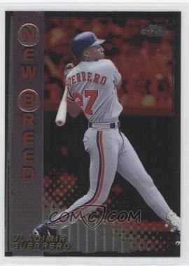 1999 Topps Chrome New Breed #NB8 - Vladimir Guerrero