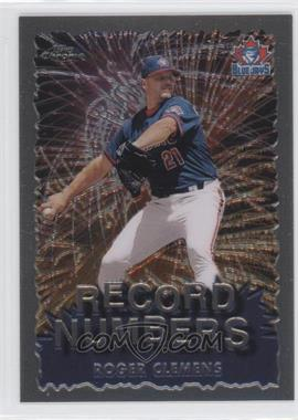 1999 Topps Chrome Record Numbers #RN8 - Roger Clemens