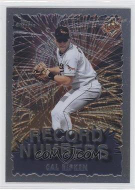 1999 Topps Chrome Record Numbers #RN9 - Cal Ripken Jr.