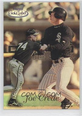 1999 Topps Gold Label - [Base] - Class 3 Black #62 - Joe Crede