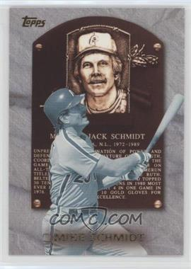 1999 Topps Hall of Fame Collection #HOF1 - Mike Schmidt