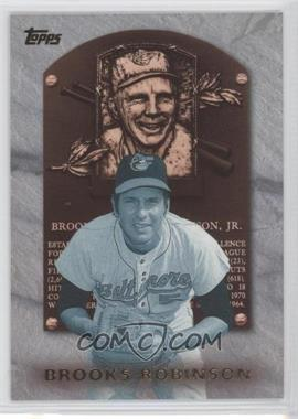 1999 Topps Hall of Fame Collection #HOF2 - Brooks Robinson