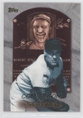 1999 Topps Hall of Fame Collection #HOF9 - Bob Feller