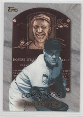 1999 Topps Hall of Fame Collection #HOF9 - Bob Feller