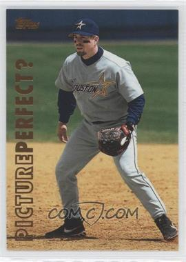 1999 Topps Picture Perfect? #P9 - Jeff Bagwell