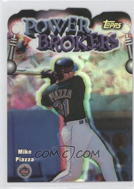 1999 Topps Power Brokers Refractor #PB10 - Mike Piazza