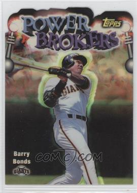 1999 Topps Power Brokers Refractor #PB12 - Barry Bonds