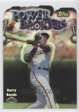 1999 Topps Power Brokers Refractor #PB12 - Barry Bonds