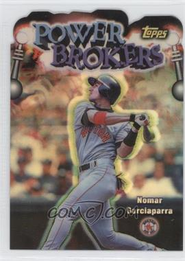 1999 Topps Power Brokers Refractor #PB17 - Nomar Garciaparra