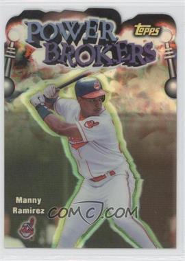 1999 Topps Power Brokers Refractor #PB18 - Manny Ramirez