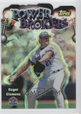 1999 Topps Power Brokers Refractor #PB19 - Roger Clemens