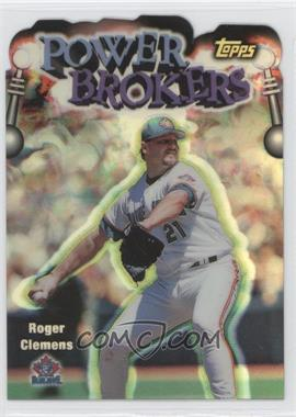 1999 Topps Power Brokers Refractor #PB19 - Roger Clemens