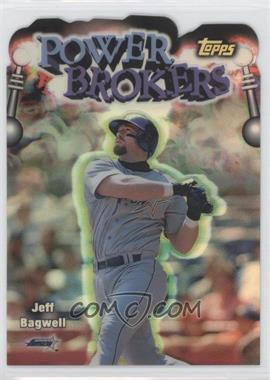 1999 Topps Power Brokers Refractor #PB8 - Jeff Bagwell