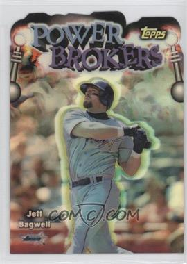 1999 Topps Power Brokers Refractor #PB8 - Jeff Bagwell