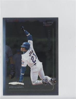 1999 Topps Super Chrome Jumbos #10 - Sammy Sosa