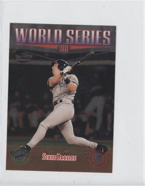 1999 Topps Super Chrome Jumbos #36 - Scott Brosius