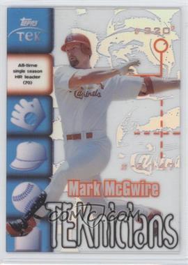 1999 Topps Tek - TEKnicians #T2 - Mark McGwire