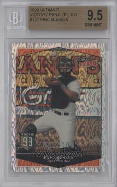 1999 Ultimate Victory Ultimate Collection #121 - Eric Munson /100 [BGS 9.5]