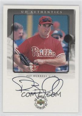 1999 Upper Deck Encore UD Authentics #PB - Pat Burrell