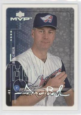 1999 Upper Deck MVP - [Base] - Super Script #2 - Tim Belcher /25