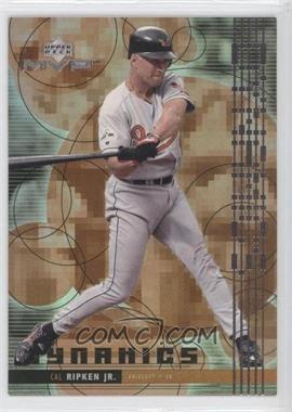 1999 Upper Deck MVP Dynamics #D13 - Cal Ripken Jr.
