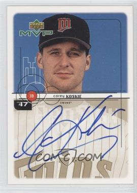 1999 Upper Deck MVP ProSign #47 - Corey Koskie