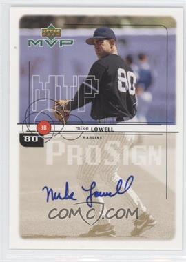 1999 Upper Deck MVP ProSign #60 - Mike Lowell